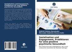 Sozialisation und Engagement, Prädiktoren für eine positive psychische Gesundheit的封面