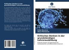 Bookcover of Kritisches Denken in der grundständigen Lehrerausbildung
