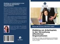 Buchcover von Mobbing am Arbeitsplatz in der Verwaltung öffentlicher Organisationen