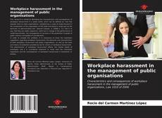 Bookcover of Workplace harassment in the management of public organisations