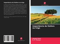 Capa do livro de Importância do fósforo no trigo