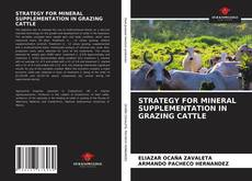 Bookcover of STRATEGY FOR MINERAL SUPPLEMENTATION IN GRAZING CATTLE