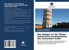 Buchcover von Das Apogee an der Wiege Italienische Gesetzgebung des kulturellen Erbes