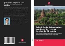 Capa do livro de Eclesiologia Reformada e sua Relação com as Igrejas da Birmânia