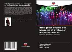 Couverture de Intelligence sociale des managers et évaluation des performances