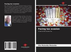 Bookcover of Facing tax evasion