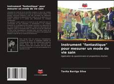 """Couverture de Instrument """"fantastique"""" pour mesurer un mode de vie sain"""