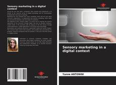 Bookcover of Sensory marketing in a digital context