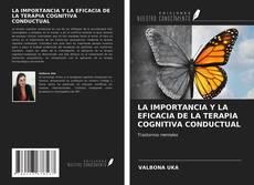 Обложка LA IMPORTANCIA Y LA EFICACIA DE LA TERAPIA COGNITIVA CONDUCTUAL
