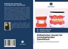 Capa do livro de Ästhetischer Ansatz für zurückgehendes Zahnfleisch