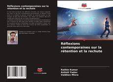 Couverture de Réflexions contemporaines sur la rétention et la rechute