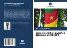 Copertina di Zusammenarbeit zwischen Kamerun und ISESCO