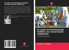 Bookcover of O Lugar da Participação Pública na Conservação Ambiental