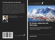 Portada del libro de El fondo soberano de Noruega