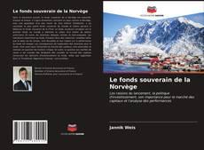 Bookcover of Le fonds souverain de la Norvège