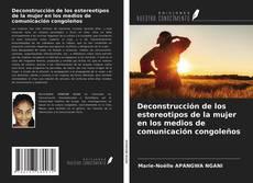 Portada del libro de Deconstrucción de los estereotipos de la mujer en los medios de comunicación congoleños