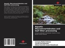 Обложка Aquatic Macroinvertebrates and leaf litter processing