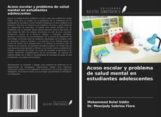 Portada del libro de Acoso escolar y problema de salud mental en estudiantes adolescentes