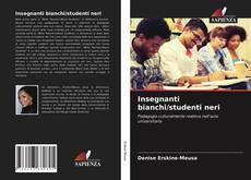 Buchcover von Insegnanti bianchi/studenti neri