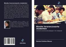 Borítókép a  Blanke leraren/zwarte studenten - hoz