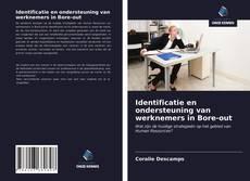 Borítókép a  Identificatie en ondersteuning van werknemers in Bore-out - hoz