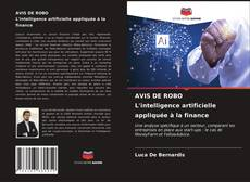 Buchcover von AVIS DE ROBO L'intelligence artificielle appliquée à la finance