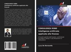 Buchcover von CONSULENZA ROBO Intelligenza artificiale applicata alla finanza