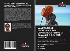 Buchcover von VALUTAZIONE ECONOMICA DEL GRANCHIO A FERRO DI CAVALLO E DEL SUO HABITAT