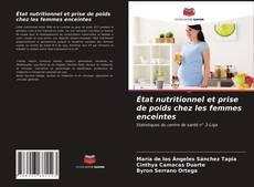 Buchcover von État nutritionnel et prise de poids chez les femmes enceintes