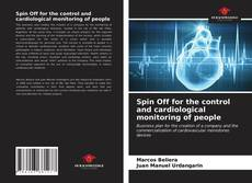 Bookcover of Spin Off for the control and cardiological monitoring of people