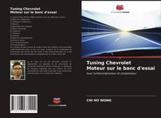 Buchcover von Tuning Chevrolet Moteur sur le banc d'essai