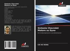 Buchcover von Sintonia Chevrolet Motore su Dyno