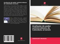 Bookcover of Avaliação do poder antimicrobiano de Calendula arvensis