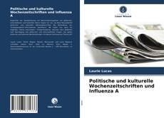 Buchcover von Politische und kulturelle Wochenzeitschriften und Influenza A