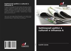 Settimanali politici e culturali e influenza A的封面