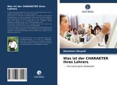 Buchcover von Was ist der CHARAKTER Ihres Lehrers