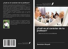 Portada del libro de ¿Cuál es el carácter de tu profesor?