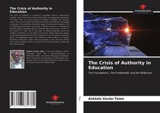 Bookcover of The Crisis of Authority in Education