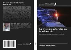 Portada del libro de La crisis de autoridad en la educación