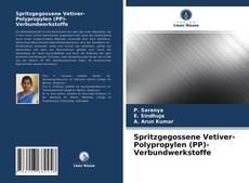 Buchcover von Spritzgegossene Vetiver-Polypropylen (PP)-Verbundwerkstoffe
