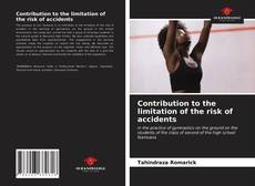 Bookcover of Contribution to the limitation of the risk of accidents
