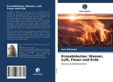 Bookcover of Ecosabidurias: Wasser, Luft, Feuer und Erde