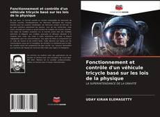 Couverture de Fonctionnement et contrôle d'un véhicule tricycle basé sur les lois de la physique