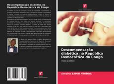 Capa do livro de Descompensação diabética na República Democrática do Congo