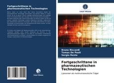 Fortgeschrittene in pharmazeutischen Technologien kitap kapağı