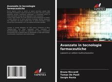 Couverture de Avanzato in tecnologie farmaceutiche