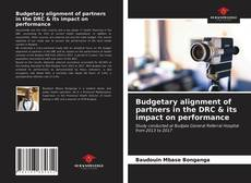 Bookcover of Budgetary alignment of partners in the DRC & its impact on performance