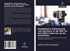 Bookcover of Budgettaire afstemming van partners in de DRC en het effect daarvan op de prestaties