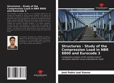 Bookcover of Structures - Study of the Compression Load in NBR 8800 and Eurocode 3
