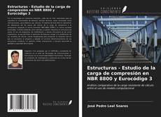 Portada del libro de Estructuras - Estudio de la carga de compresión en NBR 8800 y Eurocódigo 3